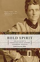 Bold Spirit: Helga Estby's Forgotten Walk…