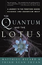 The Quantum and the Lotus: A Journey to the…