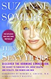 Somers, Suzanne: The Sexy Years: Discover The Hormone Connection The Secret To Fabulous Sex, Great Health, And vitality, For Women And Men
