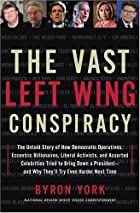 The Vast Left Wing Conspiracy: The Untold…