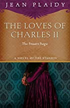 The Loves of Charles II (The Wandering…