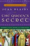 Plaidy, Jean: The Queen&#39;s Secret