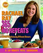 Rachael Ray 365: No Repeats--A Year of…