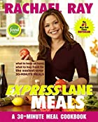 Rachael Ray Express Lane Meals: What to Keep…
