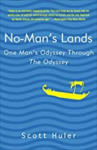 No-Man's Lands: One Man's Odyssey Through…