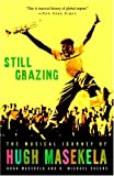 Cheers, D. Michael: Still Grazing: The Musical Journey Of Hugh Masekela