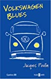 Puolin, Jacques: Volkswagen Blues
