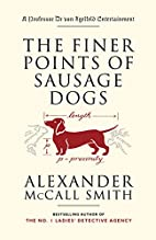The Finer Points of Sausage Dogs by…