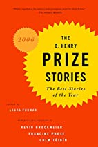 The O. Henry Prize Stories 2006 by Laura…