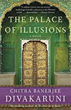 The Palace of Illusions by Chitra Banerjee&hellip;