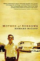 Mother of Sorrows by Richard McCann