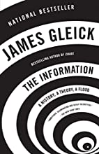 The Information: A History, A Theory, A…
