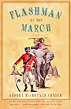 Fraser, George MacDonald: Flashman on the March: From the Flashman Papers, 1867-8