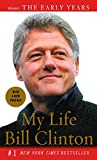 Clinton, Bill: My Life: The Early Years