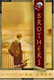 Chen, Da: Brothers: A Novel