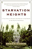 Olsen, Gregg: Starvation Heights