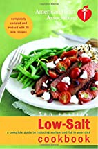 Low-Salt Cookbook: a complete guide to…