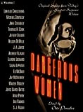 Penzler, Otto: Dangerous Women: Original Stories from Today's Greatest Suspense Writers
