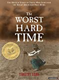 Timothy Egan: The Worst Hard Time: The Untold Story of Those Who Survived the Great American Dust Bowl