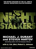 Durant, Michael J.: The Night Stalkers: Top Secret Missions of the U.S. Army's Special Operations Aviation Regiment