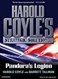 Coyle, Harold: Pandora's Legion: Harold Coyle's Strategic Solutions, Inc. (Harold Coyle's Strategic Solutions, Inc. (Paperback))