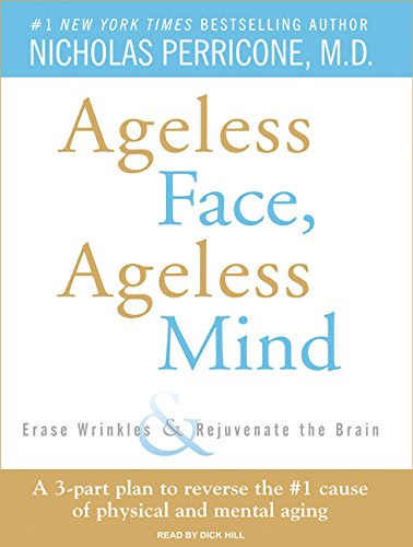 ageless-face-ageless-mind-erase-wrinkles-and-rejuvenate-the-brain