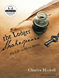 Nicholl, Charles: The Lodger Shakespeare: His Life on Silver Street
