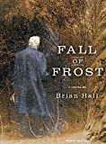 Hall, Brian: Fall of Frost