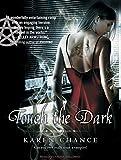 Chance, Karen: Touch the Dark (Cassandra Palmer)