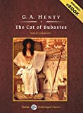 Henty, G. A.: The Cat of Bubastes, with eBook (Tantor Unabridged Classics)