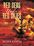 Lynch, Scott: Red Seas Under Red Skies (Gentleman Bastard)