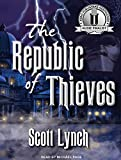 Lynch, Scott: The Republic of Thieves (Gentleman Bastard)