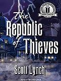 Lynch, Scott: The Republic of Thieves (Gentleman Bastard)