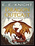 E E Knight: Dragon Outcast (Age of Fire)