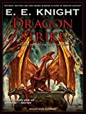 E E Knight: Dragon Strike (Age of Fire)
