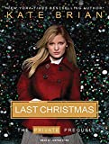 Brian, Kate: Last Christmas: The Private Prequel