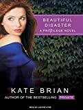 Brian, Kate: Beautiful Disaster (Privilege)