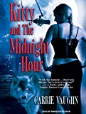 Vaughn, Carrie: Kitty and the Midnight Hour (Kitty Norville)