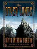 Durham, David Anthony: The Other Lands (Acacia, Book 2)