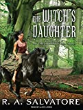 Salvatore, R. A.: The Witch's Daughter (Chronicles of Ynis Aielle)