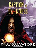 Salvatore, R. A.: Bastion of Darkness (Chronicles of Ynis Aielle)