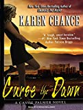 Chance, Karen: Curse the Dawn (Cassandra Palmer)
