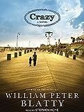 Blatty, William Peter: Crazy: A Novel
