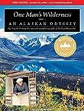 Keith, Sam: One Man's Wilderness: An Alaskan Odyssey