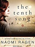 Ragen, Naomi: The Tenth Song: A Novel