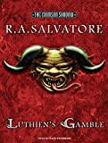 Salvatore, R. A.: Luthien's Gamble (Crimson Shadow)
