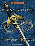 Salvatore, R. A.: The Sword of Bedwyr (Crimson Shadow)