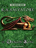 Salvatore, R. A.: The Dragon King (Crimson Shadow)