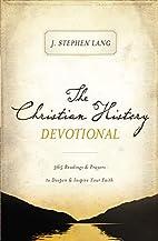 The Christian History Devotional: 365…