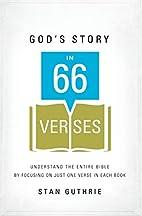 God's Story in 66 Verses: Understand…